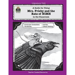 A Guide for Using Mrs. Frisby and the Rats of NIMH in the Cl