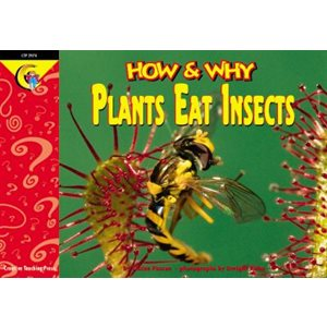 How and Why Plants Eat Insects