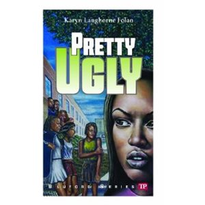 Bluford High #17: Pretty Ugly