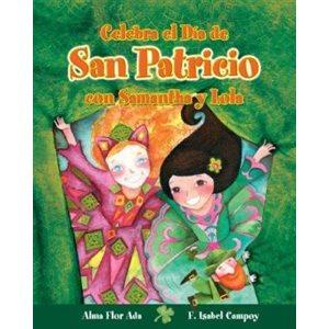 Celebra el Día de San Patricio con Samantha y Lola (Spanish Edition)