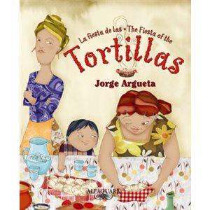 La fiesta de las tortillas (The Fiesta of the Tortillas)