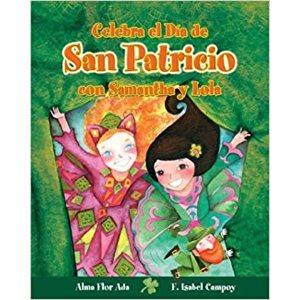 Celebra el Dia de San Patricio con Samantha y Lola (Spanish Edition)