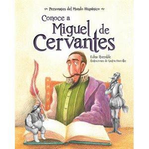 Conoce a Miguel de Cervantes (Get To Know Miguel De Cervantes)