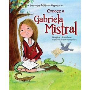 Conoce a Gabriela Mistral (Meet Gabriela Mistral)