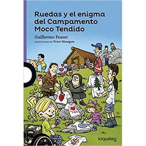 Ruedas y el enigma del Campamento Moco Tendido (Ruedas And The Mystery Of Camp Moco Tendido)