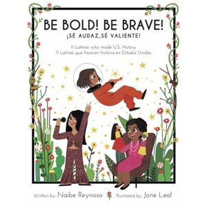 Be Bold! Be Brave!