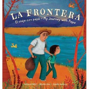 La Frontera: El viaje con papa