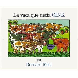 La vaca que decía OINK (The Cow That Went OINK)