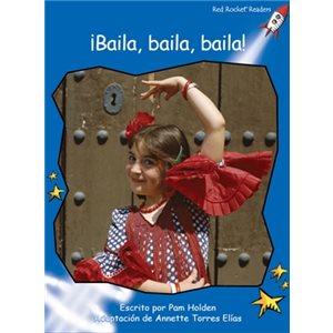 ¡Baila, baila, baila! (Dance, Dance, Dance)