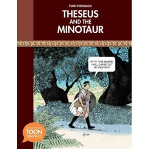 Theseus and the Minotaur: TOON Graphic Mythology