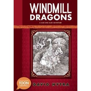 Windmill Dragons: A Leah and Alan Adventure