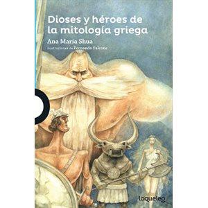 Dioses y héroes de la mitología griega (Gods and Heroes in Greek Mythology)