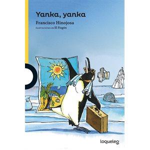 Yanka, yanka (Spanish Edition)