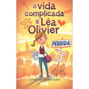 La vida complicada de Lea Olivier: Perdida (The Complicated Life of Lea Olivier: Lost)