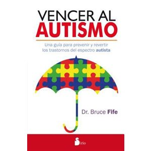 Vencer al autismo (Stop Autism Now!)