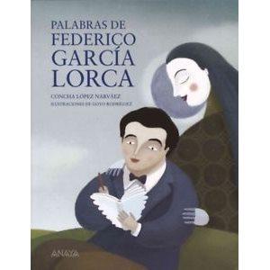 Palabras De Federico Garcia Lorca (Words of Federico Garcia Lorca)