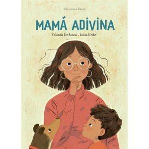 MAMÁ ADIVINA (Divining Mama)