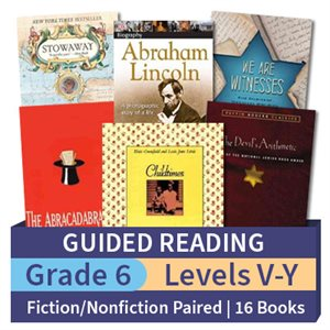 Guided Reading Collection: Grade 6 Fiction / Nonfiction Paired Studies (16 books)
