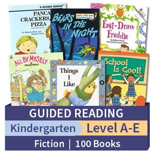 Guided Reading Collection: Kindergarten Fiction (100 books)