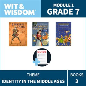 Wit & Wisdom Module 1 Books--Grade 7