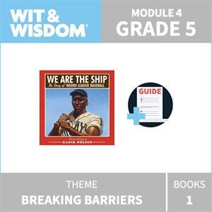 Wit & Wisdom Module 4 Books--Grade 5