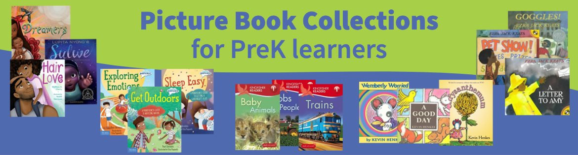 New PreK Picture Book Collections